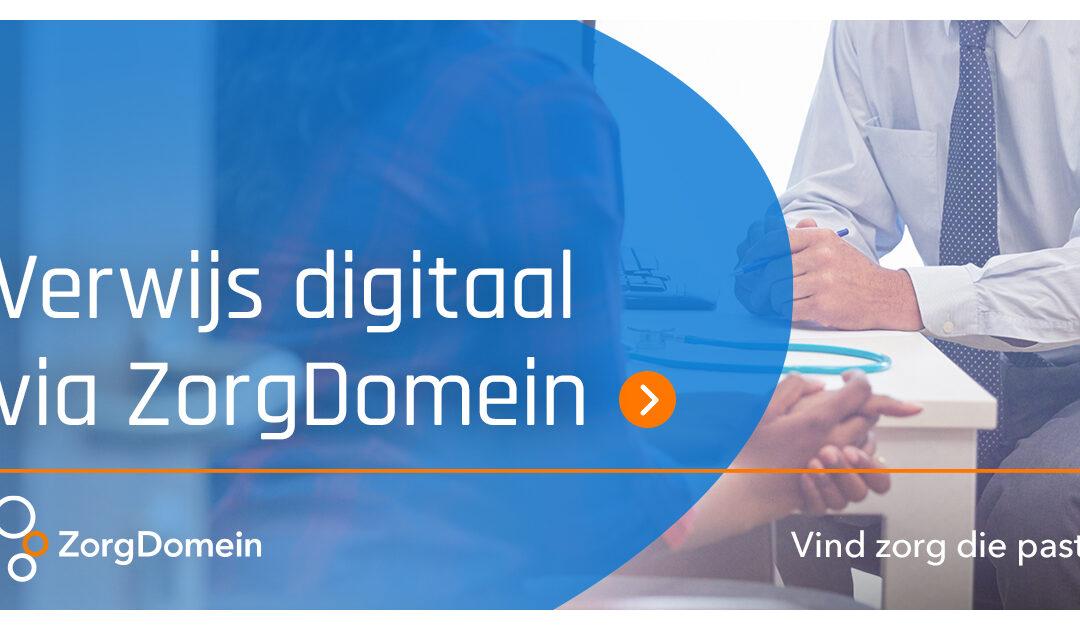 Verwijzingen digitaal via ZorgDomein